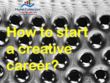 How to start a creative career is shown as a message by https://www.market-connections.net on a creatively-made wall.