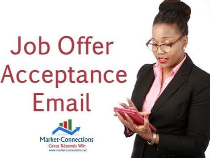 Picture of a lady communicating through her cell phone or tablet. Title is Job Offer Acceptance Email and there is a logo of https://www.market-connections.net