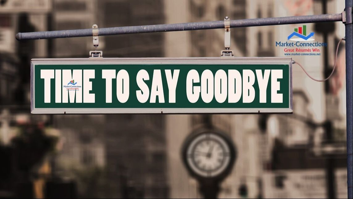 A sign that reads Time To Say Goodbye, indicates being laid off, let go, or fired